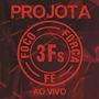 Cd Projota - 3fs Foco/forca/fe Ao Vivo (991385)