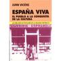España Viva. El Pueblo A La Conquista De La Cul Envío Gratis