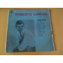 Lp Vinil Roberto Carlos/splish Splash-monaural 37304