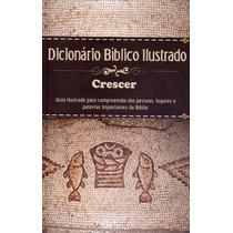 Dicionário Bíblico Ilustrado - Crescer