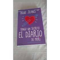 Libro Tengo Un Secreto El Diario De Meri / Blue Jeans