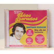 La Música De Los Años Dorados Santiago Elizalde / Nuevo!