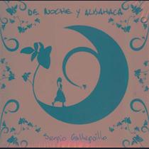 Cd Galleguillo Sergio Y Los Amigos De Noche Y Albahaca Nuevo