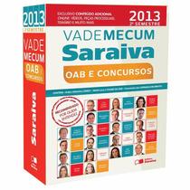 Vade Mecum Saraiva - 2º Semestre 2013 - Oab E Concursos
