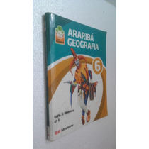 Livro Arariba Geografia 6 Ano - Editora Moderna