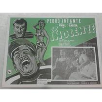 Lobby Card Cartel Cine Pedro Infante El Inocente Antiguo