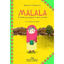 Malala, A Menina Que Queria Ir Para A Escola Livro Carranca