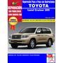 Manual De Taller Y Electricidad Toyota Land Cruiser 200 2008