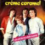 Creme Caramel Un Attimo Dal Cuore / Sei Tu L
