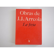 La Feria. Juan Jose Arreola.