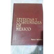 Leyendas Y Costumbres De México