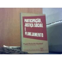 Participacao, Justica Social E Planejamento - Paulo Roberto