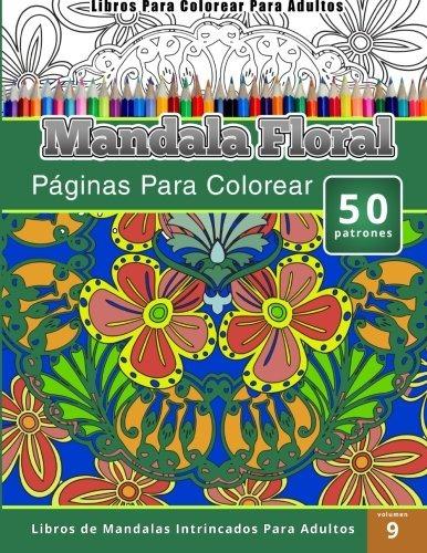 Libro : Libros Para Colorear Para Adultos: Mandala Jardin... - $ 859 ...