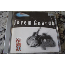 Cd - 20 Musicas Do Seculo Xx - Jovem Guarda