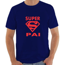 Camisetas Super Pai Superman Personalizada