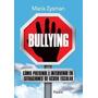 Bullying - María Zysman - Ed. Paidós