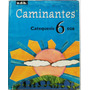 Caminantes Catequesis 6 Egb / Editorial Edb