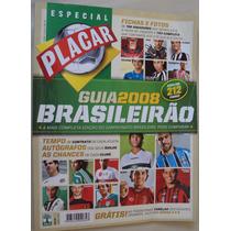 Revista Placar 1318 B Guia Campeonato Brasileiro 2008