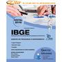 Apostila Impressa Ibge 2016 - Agente Pesquisas E Mapeamento