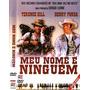 Dvd Original Do Filme Meu Nome É Ninguém (henry Fonda)