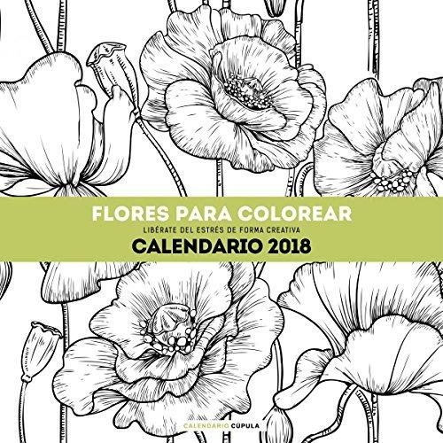 Calendario Flores Para Colorear 2018 (calendarios Y Agendas ...