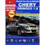 Manual De Taller Y Electricidad Chery Orinoco 1.8l (español)