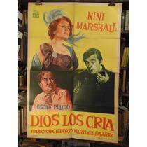Nini Marshal. Dios Los Cría. Afiche Cine Original