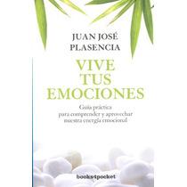 Vive Tus Emociones - Juan Jose Plasencia - B4p