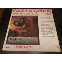 Lp Você É O Cantor Vol.5 - Karaokê, Disco Vinil, Ano 1984