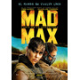 Posters Mad Max Rápido Y Furioso Peliculas Estrenos Del Cine