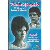 Volcán Apagado.mi Vida Con El Príncipe De La Canción Josè