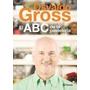 Osvaldo Gross - El Abc De La Pasteleria - Planeta