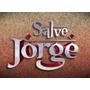 Novela Salve Jorge - 80 Dvds