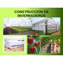 Construccion De Invernaderos Kit Completo