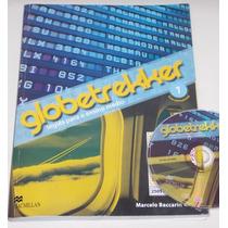 Globetrekker Ingles Para O Ensino Medio- Marcelo Baccarin Co