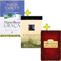 Maravilhosa Graça + Evangelho Maltrapilho + O Peregrino