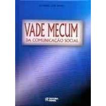 Livro Vade Mecum Da Comunicação Social Ricardo José Neves