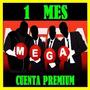 Cuentas Premium Mega 30 Dias + 10 Dias Oferta Inaugural