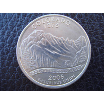 U. S. A. - Colorado, Moneda De 25 Centavos (cuarto) Año 2006