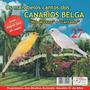 Cd Os Mais Belos Cantos-dos Canários Belga Original !!