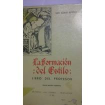 La Formación Del Estilo Libro Del Profesor Alonso Schokel