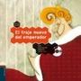 El Traje Nuevo Del Emperador- Pepe Maestro. Ed. Edelvives.