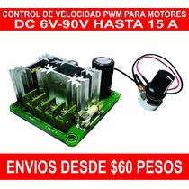 Control De Velocidad Pwm Para Motores De 6v A 90v 15a Max