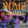 Cd Arnaldo Antunes - Nome (96674)