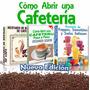 Recetas De Cafe Y Secretos Del Negocio + Arte Latte Videos