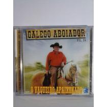 Cd Galego Aboiador ( O Vaqueiro Apaixonado ) Vol 4 Lacrado