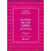 El Paso De Los Libres - Jauretche, Arturo (corr)