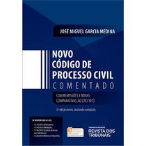 Novo Código De Processo Civil - Comentado - 4ªed.2016.medina