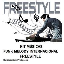 Kit 200 Músicas Funk Melody Internacional
