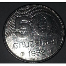 Moeda Brasileira Antiga - 50 Cruzeiros 1982